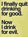 Drinkingforgoodevil